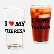 I love my Theresa Drinking Glass