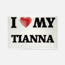 I love my Tianna Magnets