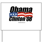 Obama Clinton 08 Yard Sign