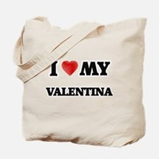 I love my Valentina Tote Bag