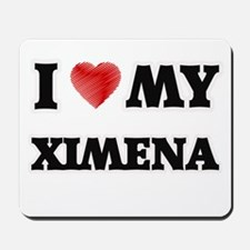 I love my Ximena Mousepad