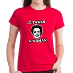 Hillary Clinton: It takes a woman Women's Dark T-S