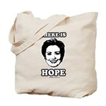 Hillary Clinton: There is hope Tote Bag