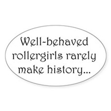 Well Behaved? Oval Decal