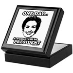 One day a woman will be president Keepsake Box