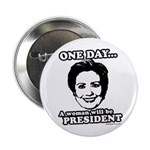 One day a woman will be president 2.25