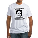One day a woman will be president Fitted T-Shirt