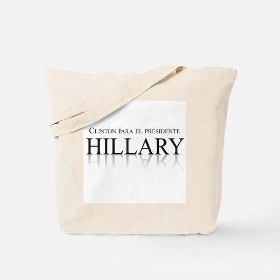 Clinton para el Presidente Tote Bag