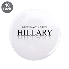 """Necesitamos a mujer Hillary 3.5"""" Button (10 pack)"""