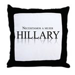 Necesitamos a mujer Hillary Throw Pillow