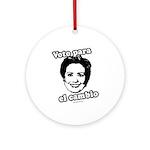 Hillary: Voto para el cambio Ornament (Round)