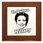 Te quiero Hillary Clinton Framed Tile