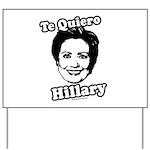Te quiero Hillary Clinton Yard Sign