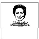 Hillary Clinton: It's time for a woman on top Yard
