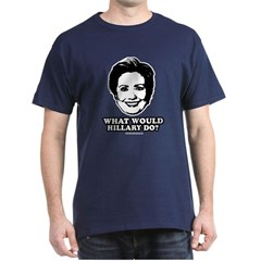 Hillary Clinton: What would Hillary do? T-Shirt