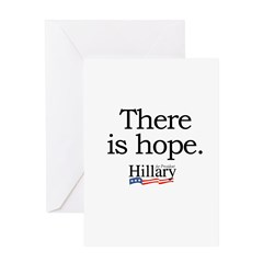 There is hope: Hillary 2008 Greeting Card