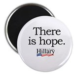 There is hope: Hillary 2008 Magnet