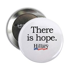 """There is hope: Hillary 2008 2.25"""" Button (10 pack)"""
