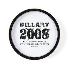 Hillary 2008: You'd run too Wall Clock