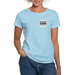 Hillary 2008: You'd run too Women's Light T-Shirt