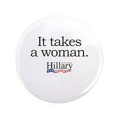 It takes a woman: Hillary 2008 3.5