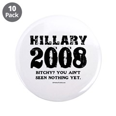 Hillary 2008: Bitchy? You ain't seen nothing 3.5