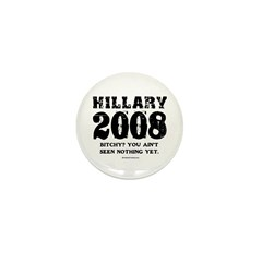 Hillary 2008: Bitchy? You ain't seen nothing Mini