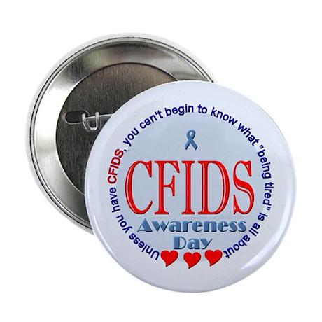 """CFIDS Awareness Day 2.25"""" Button (10 pack)"""