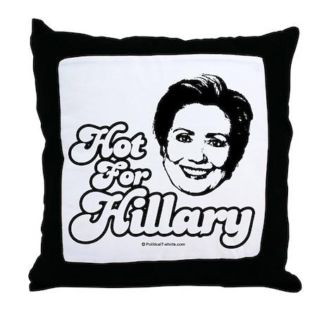 Hot for Hillary Throw Pillow