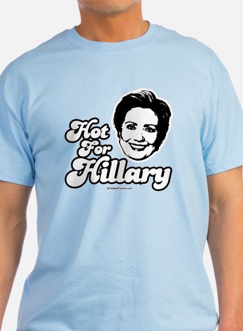 Hot for Hillary T-Shirt