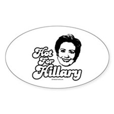 Hot for Hillary Oval Decal