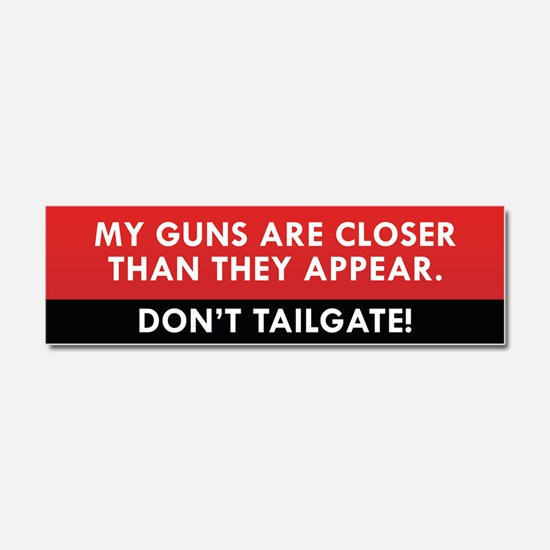Don't Tailgate Car Magnet 10 x 3