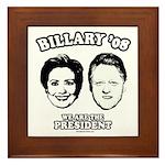 Billary 08: We are the President Framed Tile