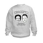 Billary 08: We are the President Kids Sweatshirt