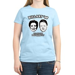 Billary 08: We are the President T-Shirt