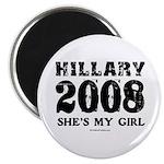 Hillary 2008: She's my girl Magnet