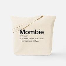 Mombie Tote Bag