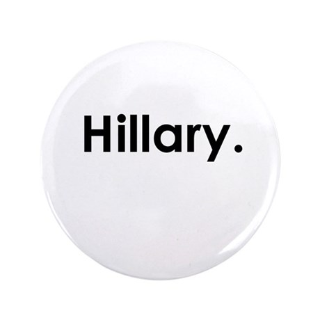 "Hillary period 3.5"" Button"