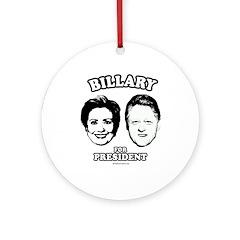Billary for President Ornament (Round)
