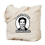 Hillary is my homegirl Tote Bag