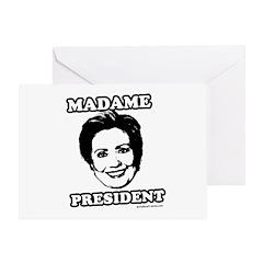 Hillary 2008: Madame President Greeting Card