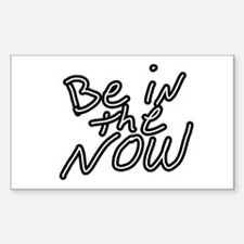 Be in the now Decal