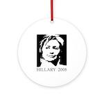 Hillary 2008 Ornament (Round)