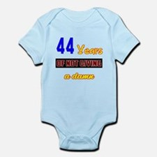 44 years of not giving a damn Infant Bodysuit