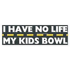 My Kids Bowl Bumper Bumper Sticker