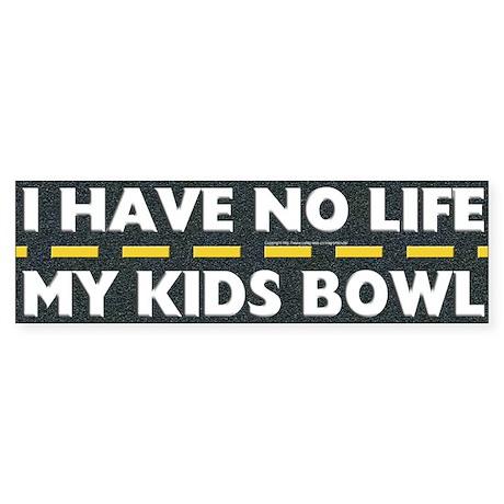 My Kids Bowl Bumper Sticker