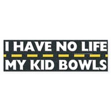 My Kid Bowls Bumper Bumper Sticker