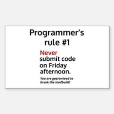 Programmer's rule #1 Decal