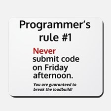 Programmer's rule #1 Mousepad