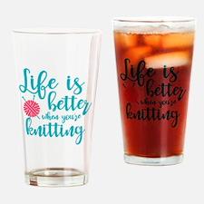 Life's Better Knitting Drinking Glass